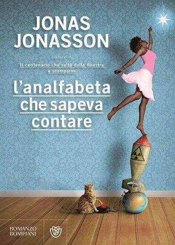 Jonas Jonasson – L'analfabeta che sapeva contare