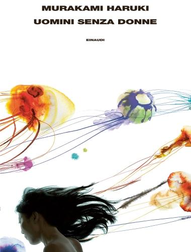 Murakami Hakuri – Uomini Senza Donne