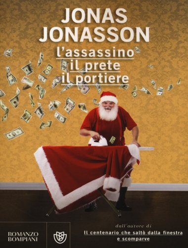 Jonas Jonasson – L'Assassino Il Prete Il Portiere