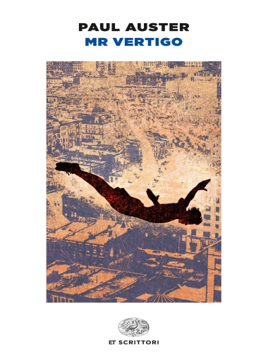Paul Auster – Mr Vertigo