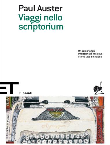 Paul Auster – Viaggi nello Scriptorum