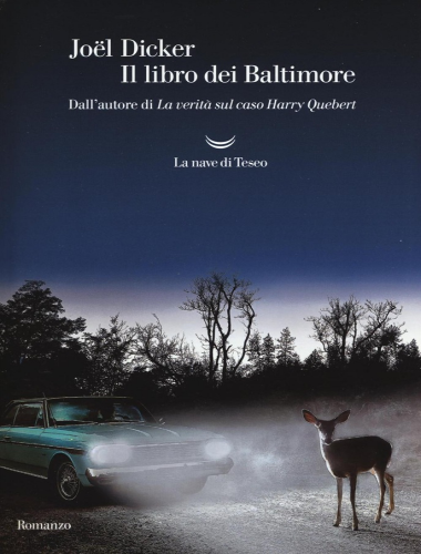 Joel Dicker – Il Libro dei Baltimore