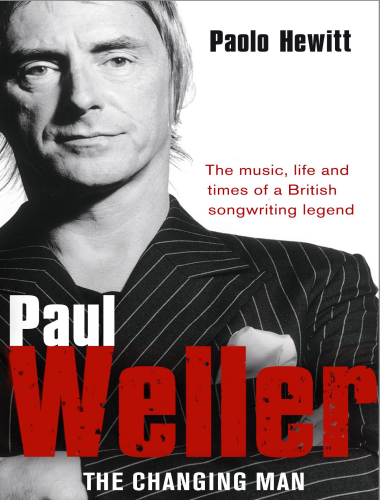 Paolo Hewitt – Paul Weller
