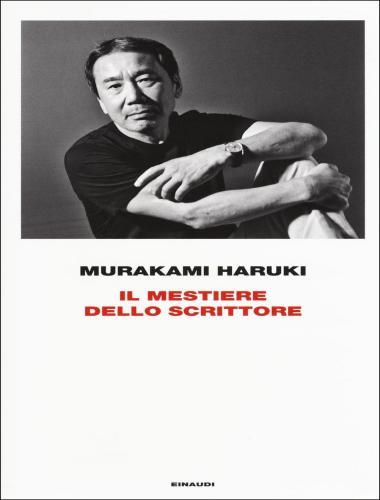 Murakami Haruki – Il Mestiere dello Scrittore