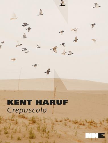 Kent Haruf – Crepuscolo – Trilogia della Pianura Vol.3