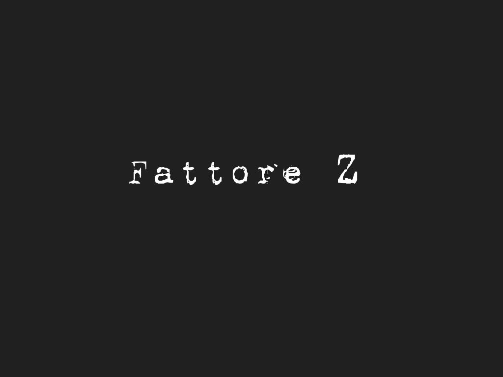 Fattore Z (2015)