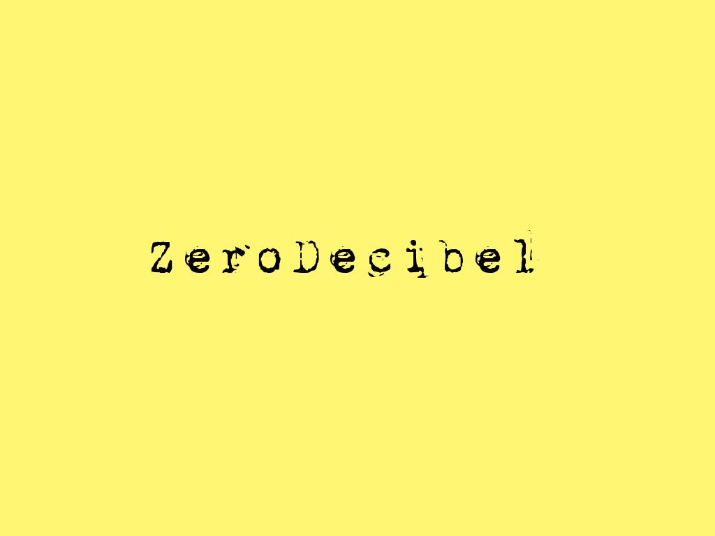 ZeroDecibel (2012)