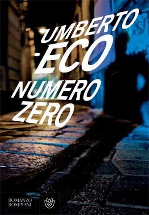Umberto Eco – Numero Zero