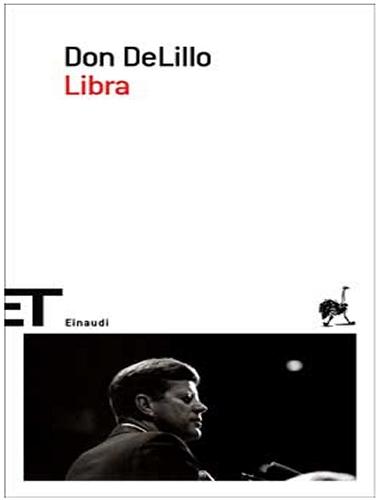 Don DeLillo – Libra