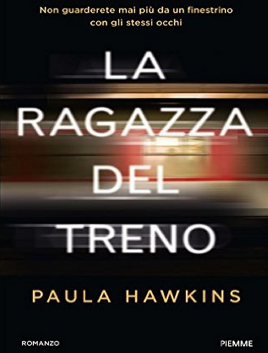 Paula Hawkins – La Ragazza del Treno