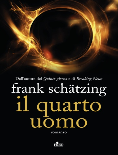 Frank Schatzing – Il Quarto Uomo