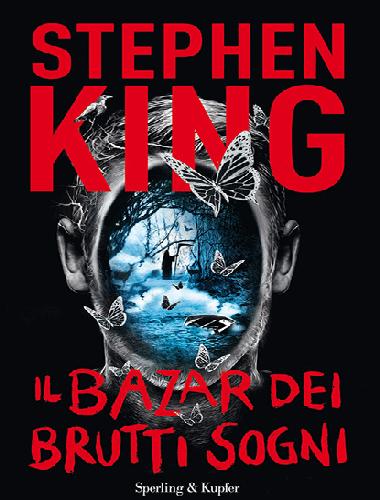 Stephen King – Il Bazar dei Brutti Sogni