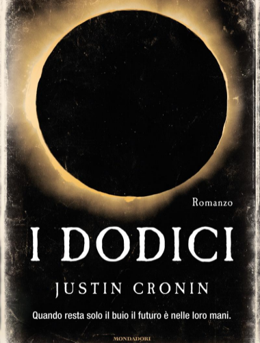 Justin Cronin – I Dodici