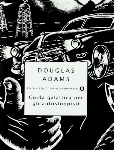 Douglas Adams – Guida Galattica per gli Autostoppisti