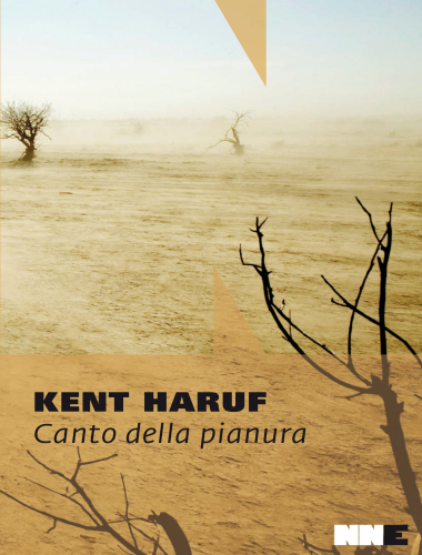Kent Haruf – Canto della Pianura – Trilogia della Pianura Vol.2
