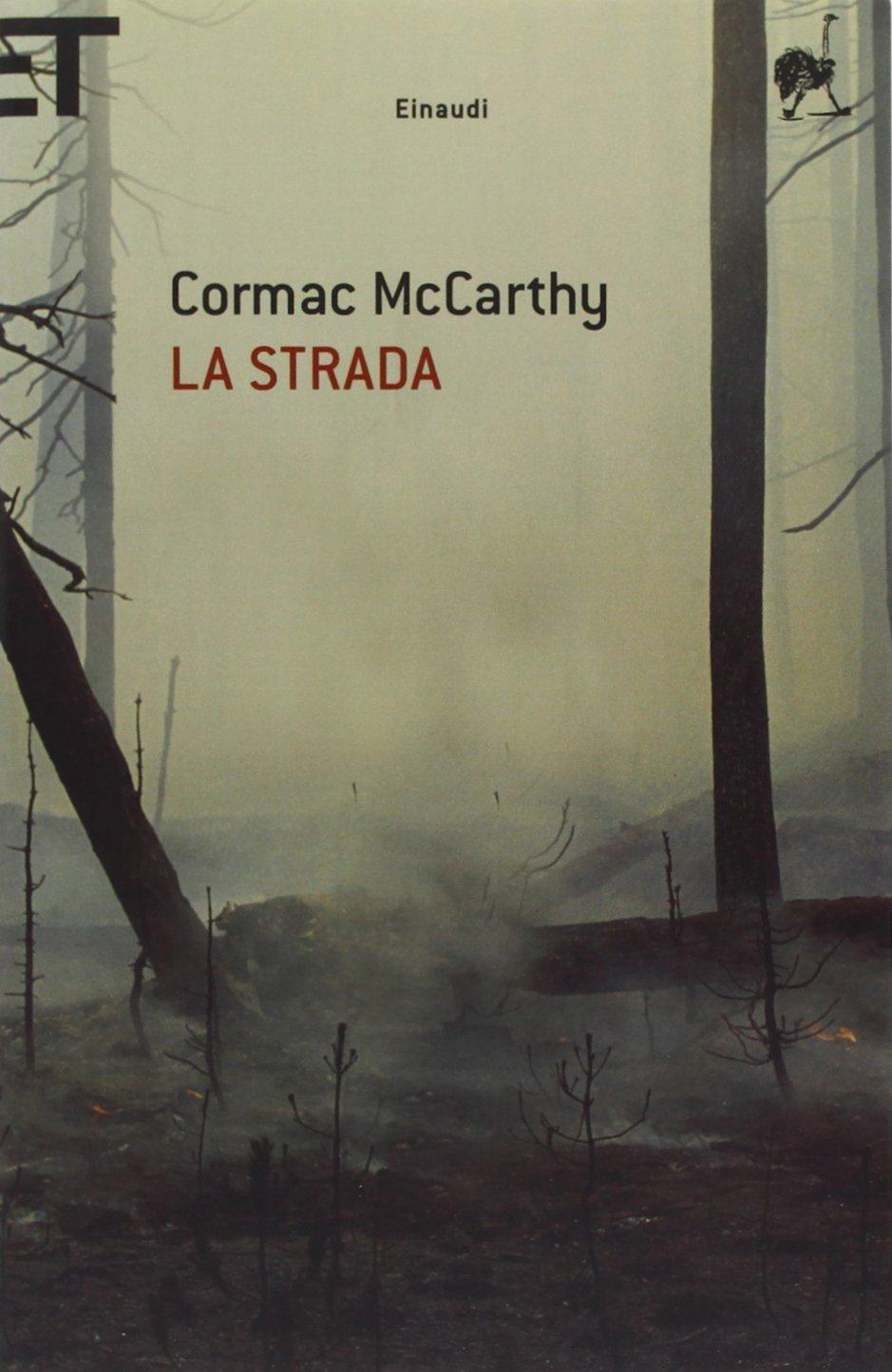 Cormac McCarthy – La Strada