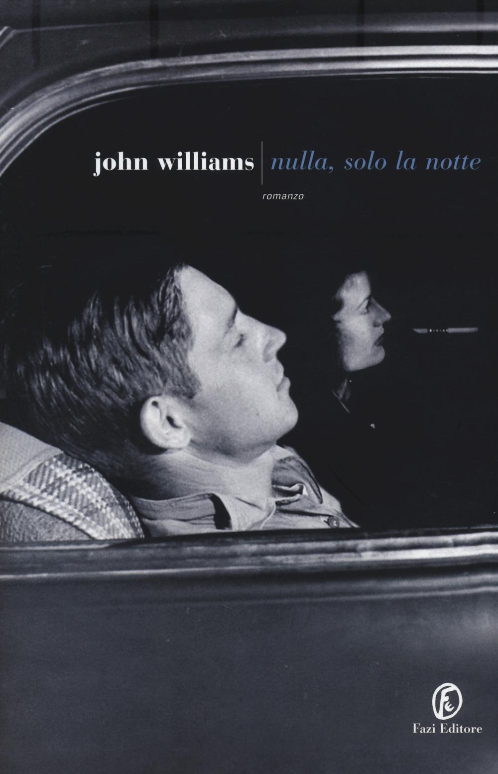 John Williams – Nulla, solo la notte
