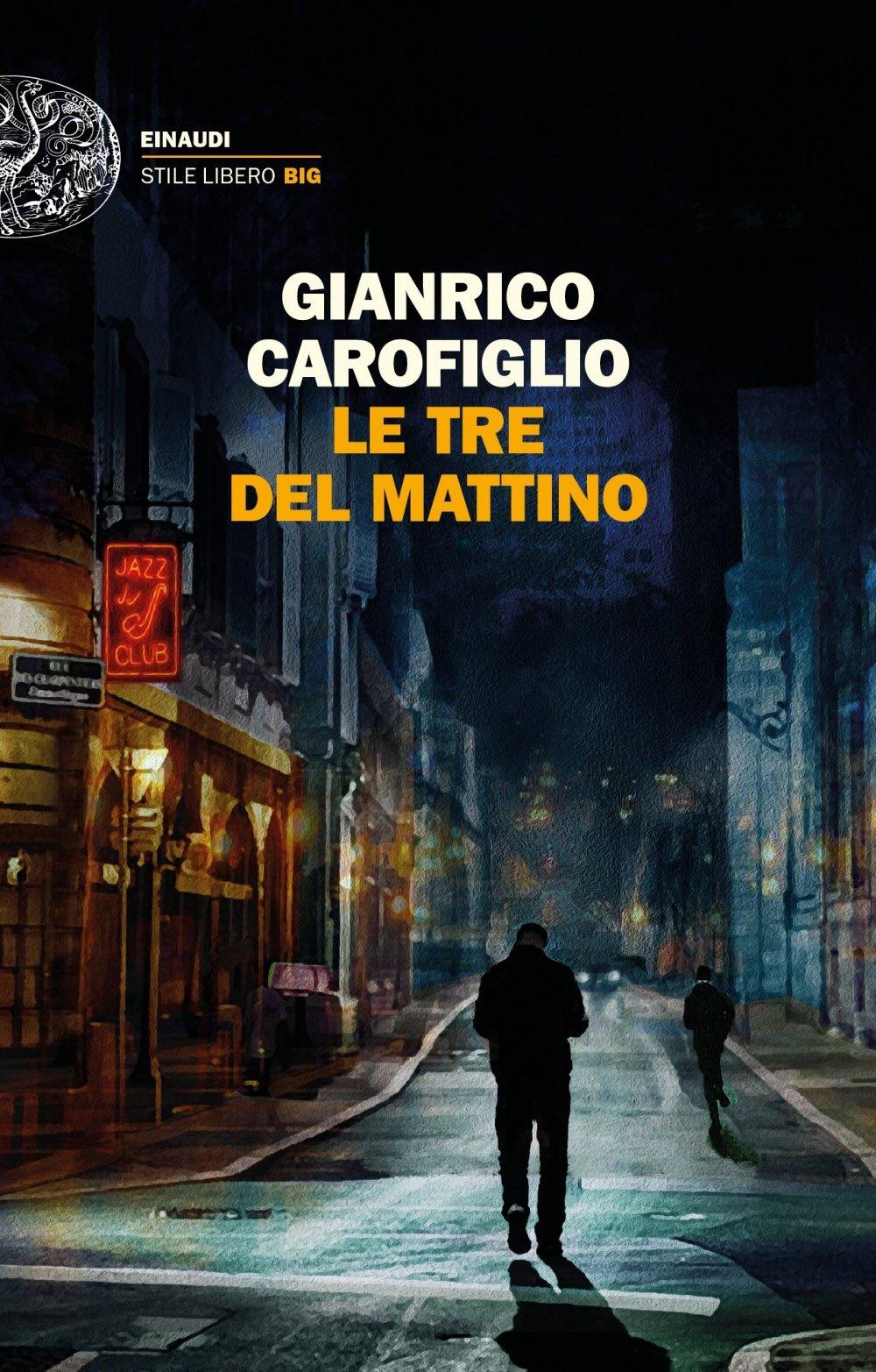 Gianrico Carofiglio – Le tre del Mattino