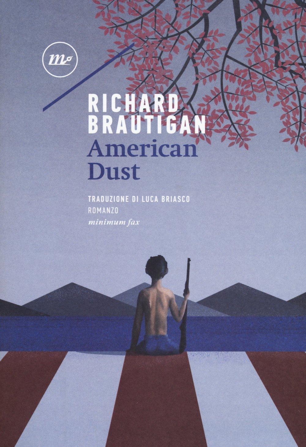 Richard Brautigan – American Dust