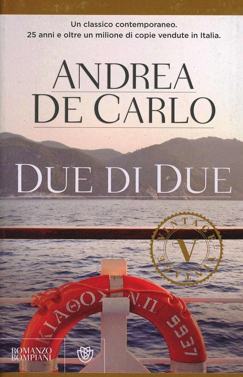 Andrea De Carlo – Due di Due