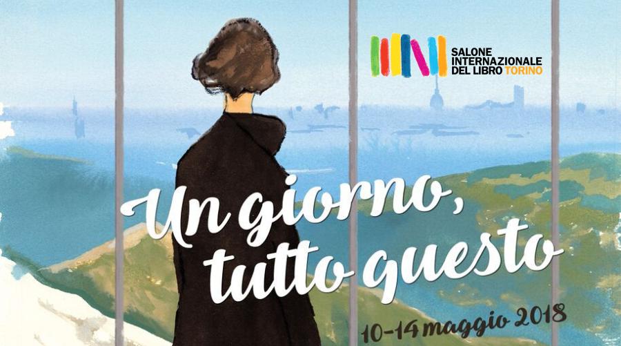 12.05.18 – Salone del Libro di Torino