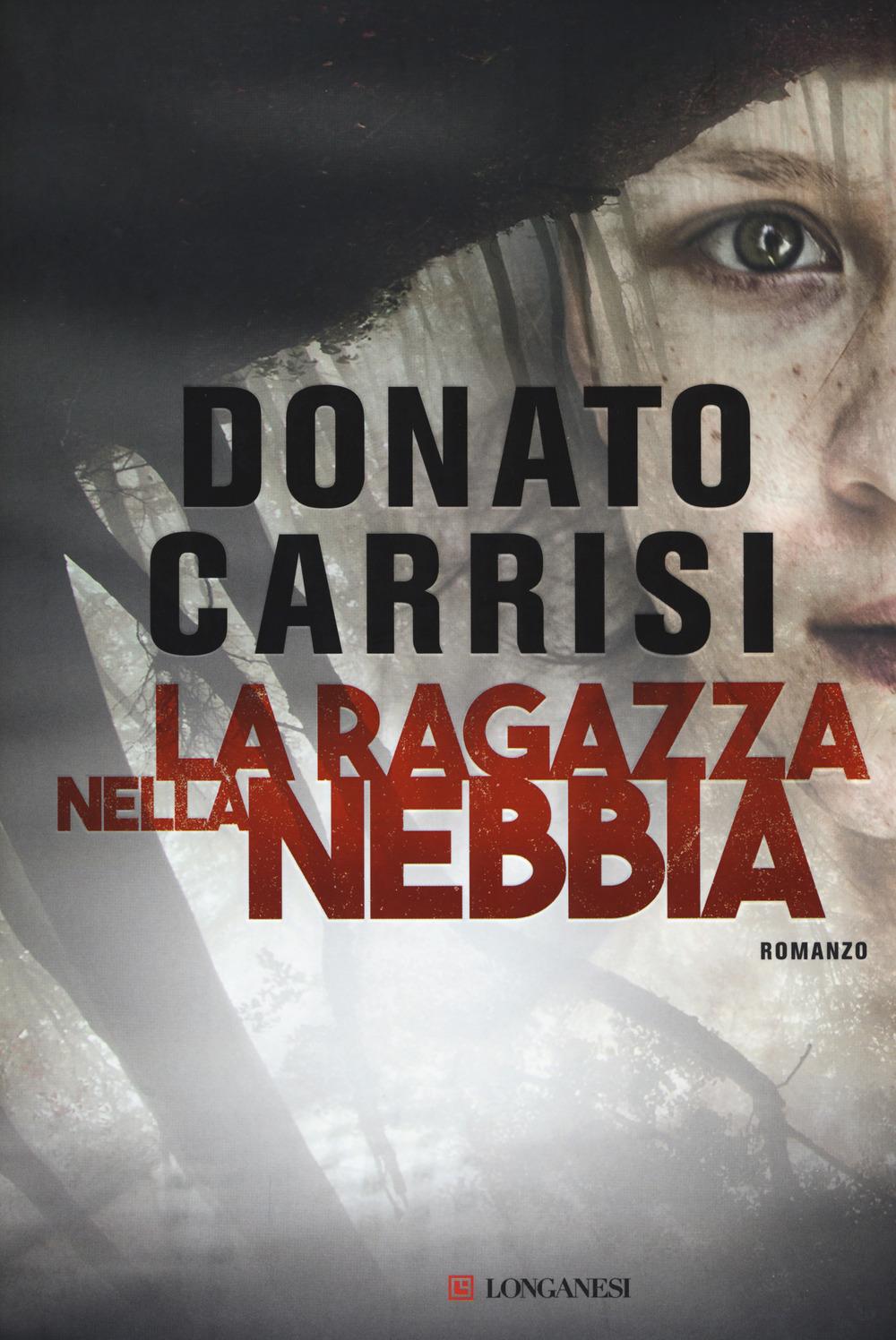 Donato Carrisi – La ragazza nella Nebbia