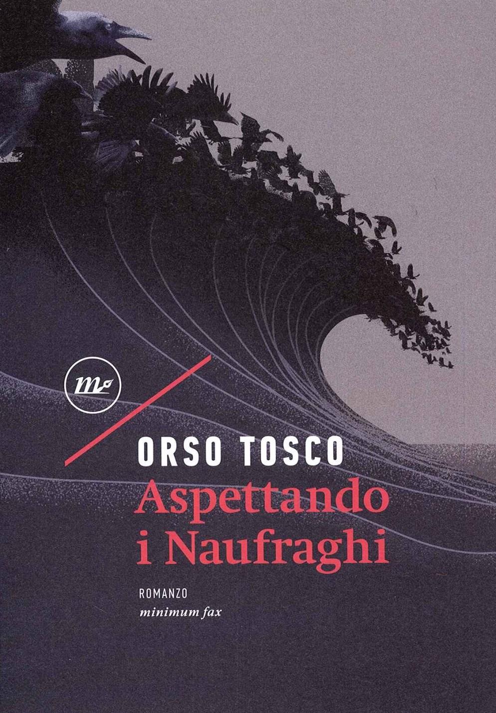 Orso Tosco – Aspettando i Naufraghi