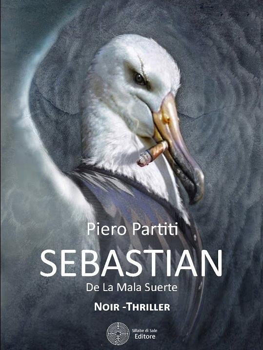 Piero Partiti – Sebastian De La Mala Suerte