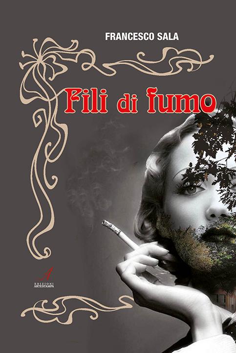 Francesco Sala – Fili di Fumo