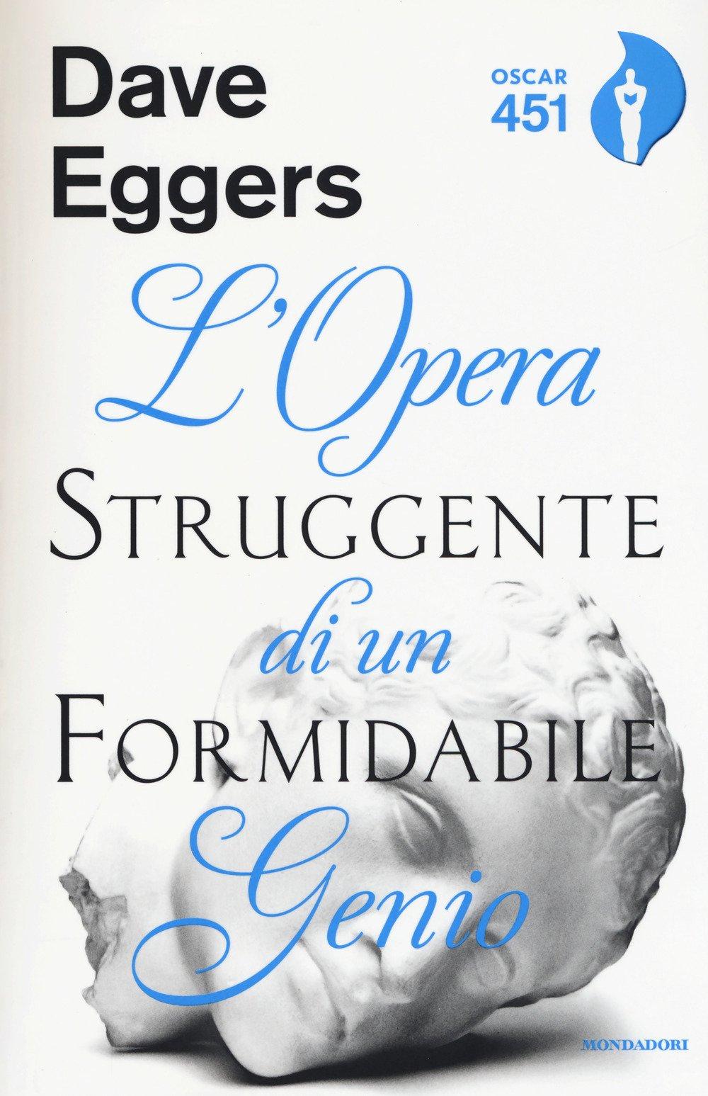 Dave Eggers – L'opera Struggente di un Formidabile Genio