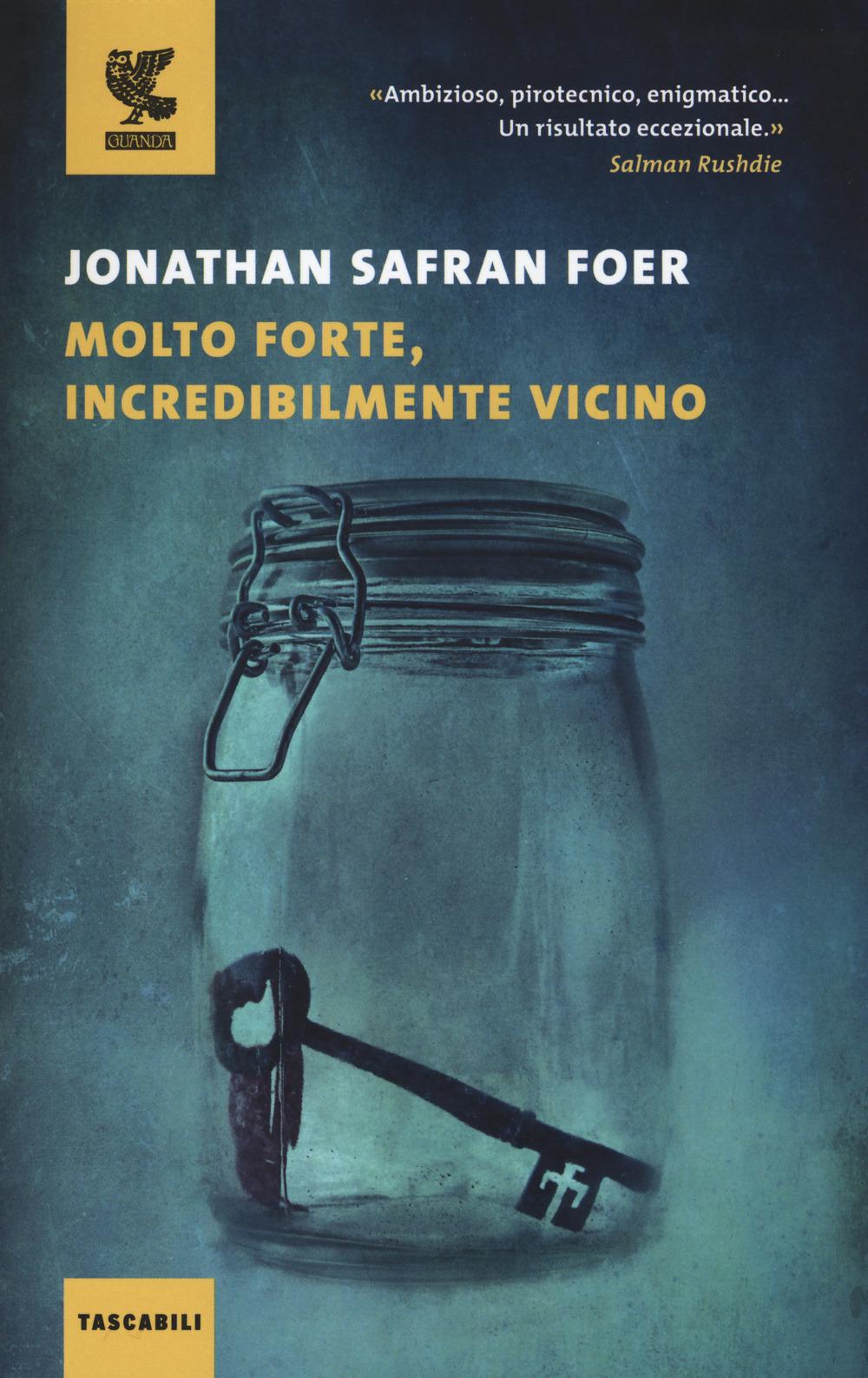 Jonathan Safran Foer – Molto Forte, Incredibilmente Vicino