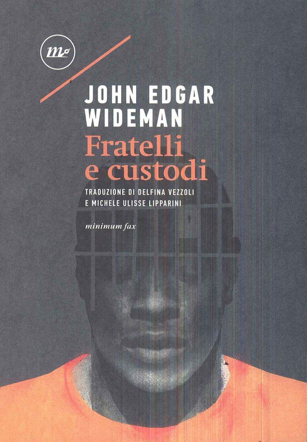 John Edgar Wideman – Fratelli e custodi