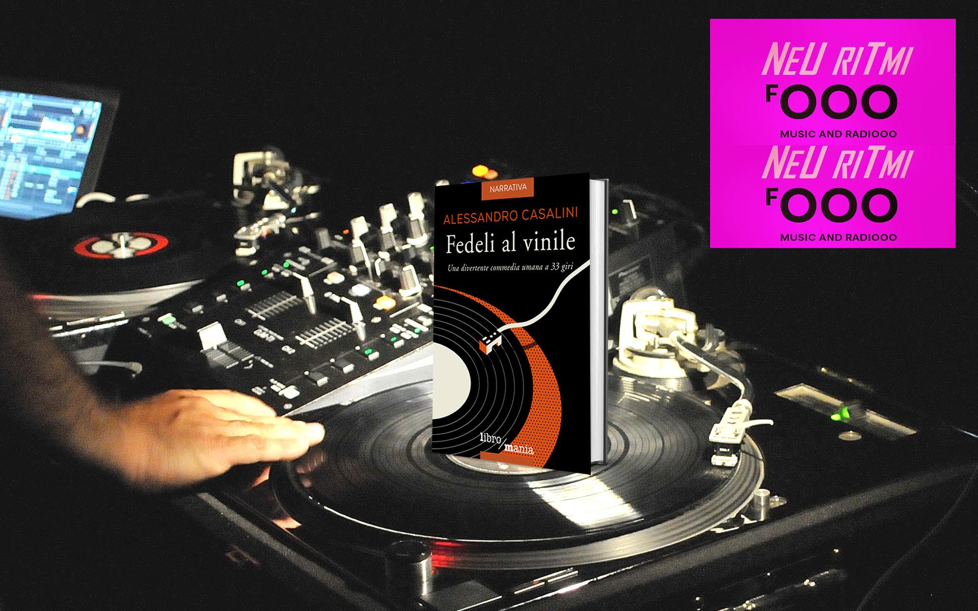 """22.12.18 – """"Fedeli al Vinile on Radio"""" ospite dello spazio NEU RITMI"""