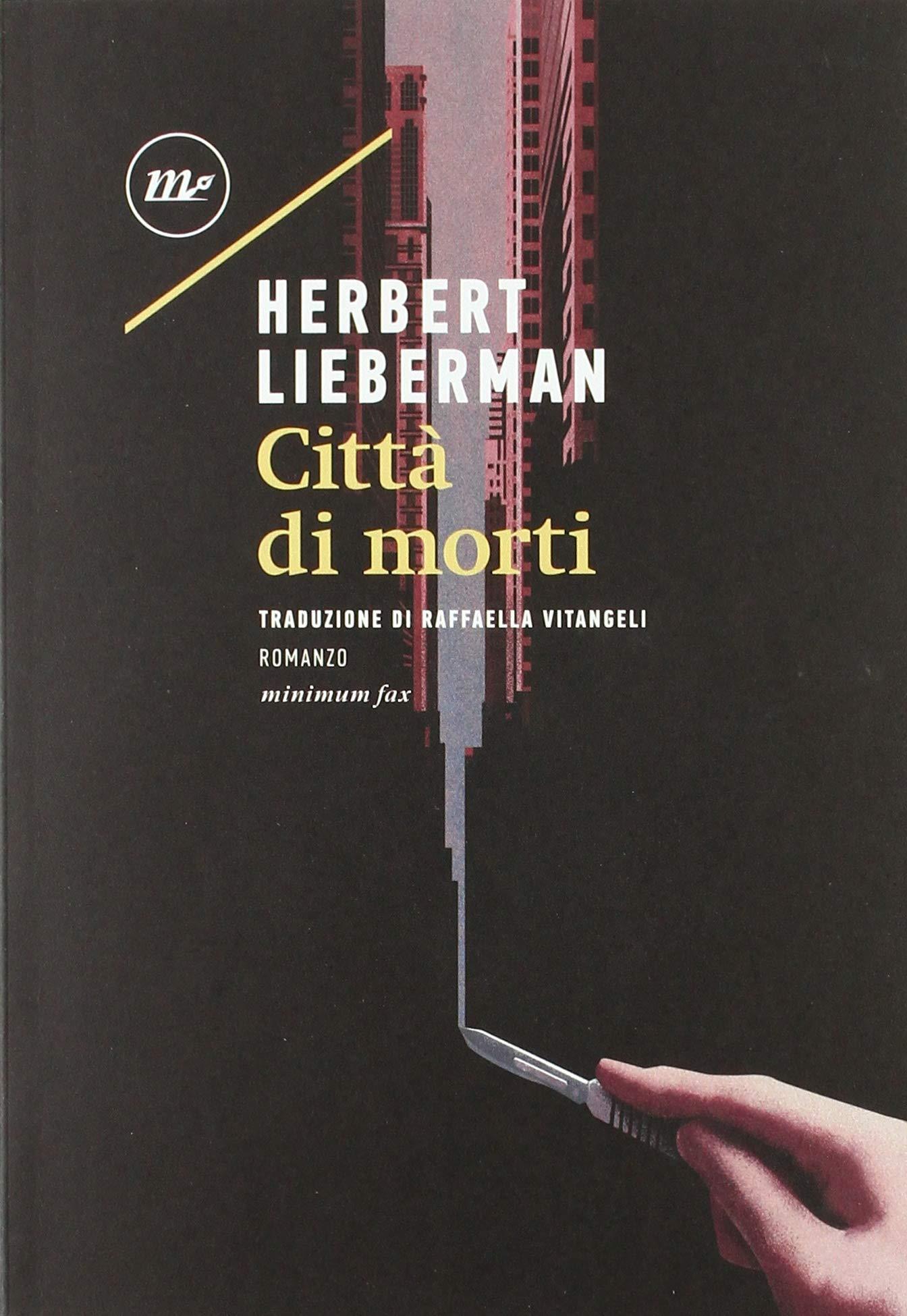 Herbert Lieberman – Città di Morti