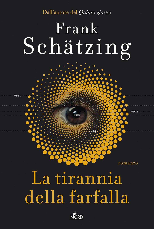 Frank Schatzing – La tirannia della farfalla