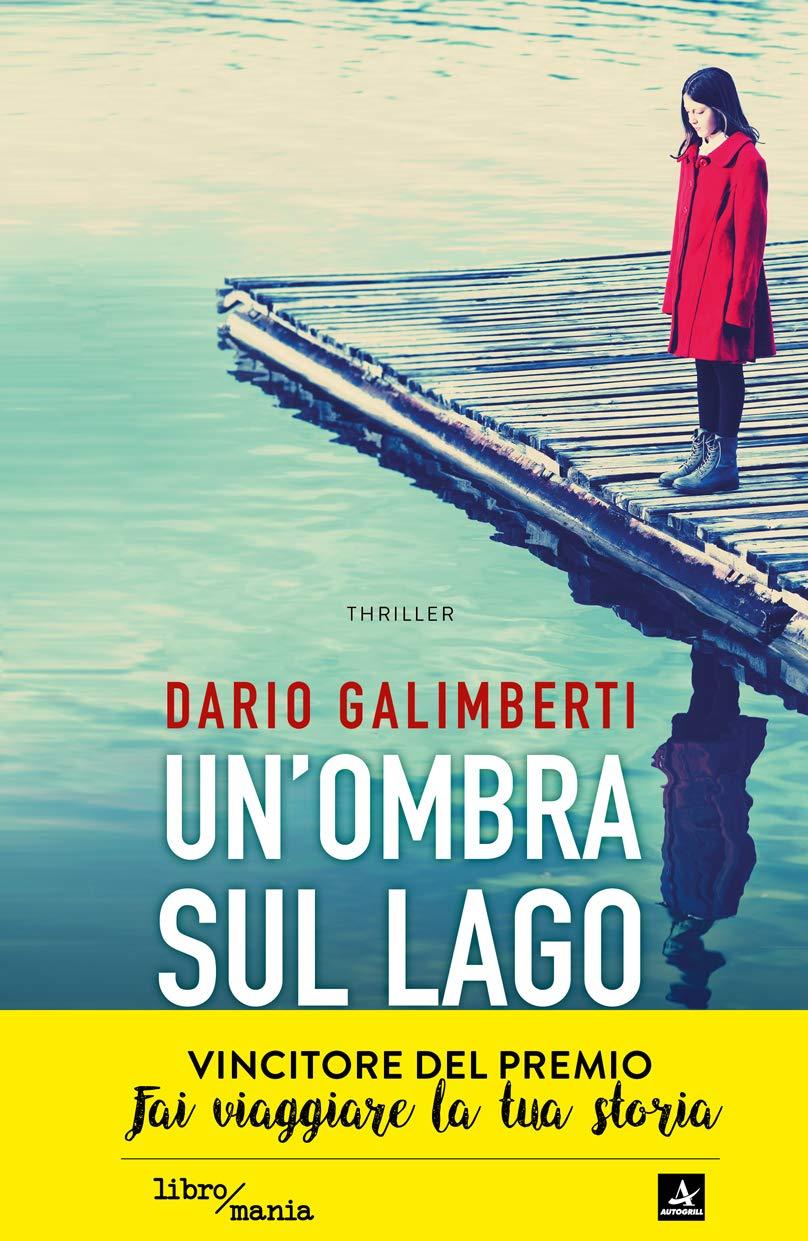 Dario Galimberti – Un'Ombra sul Lago