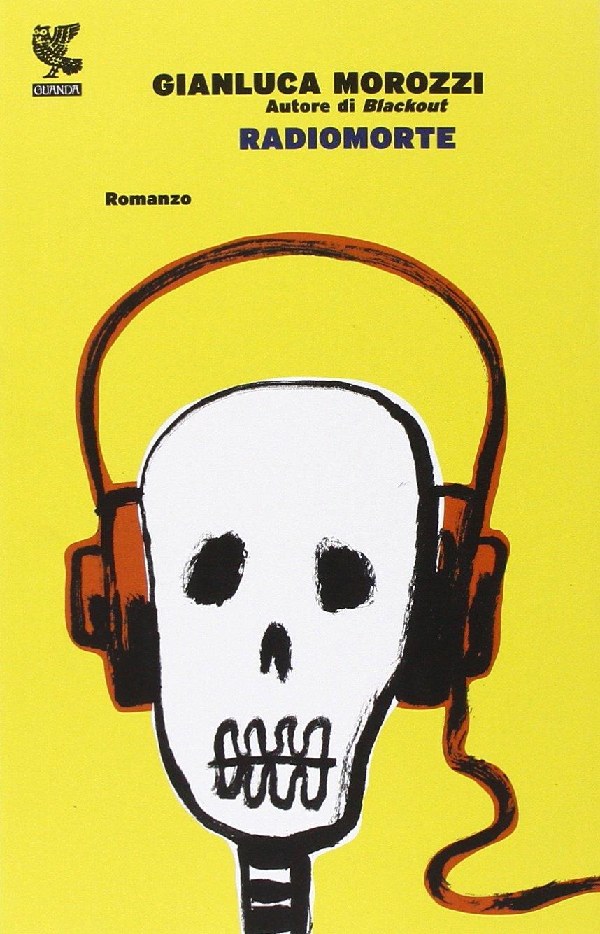 Gianluca Morozzi – Radiomorte