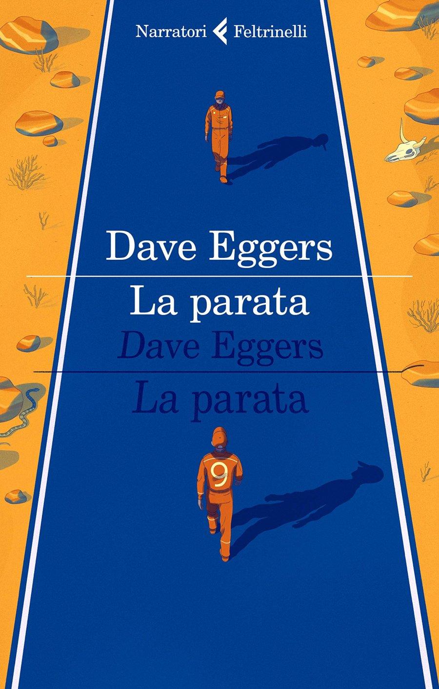 Dave Eggers – La Parata
