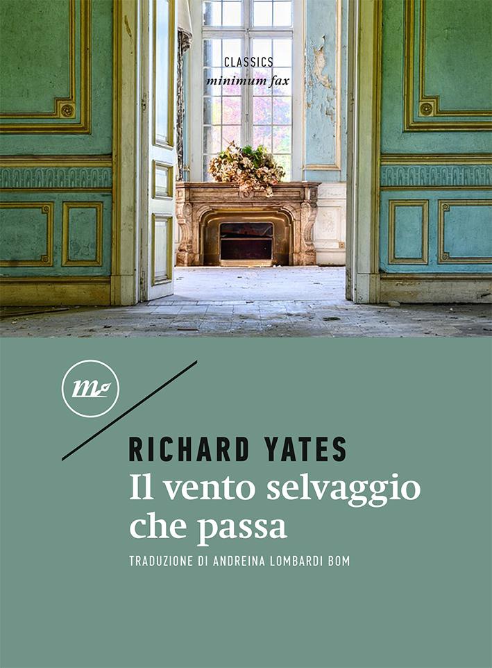 Richard Yates – Il Vento Selvaggio che Passa