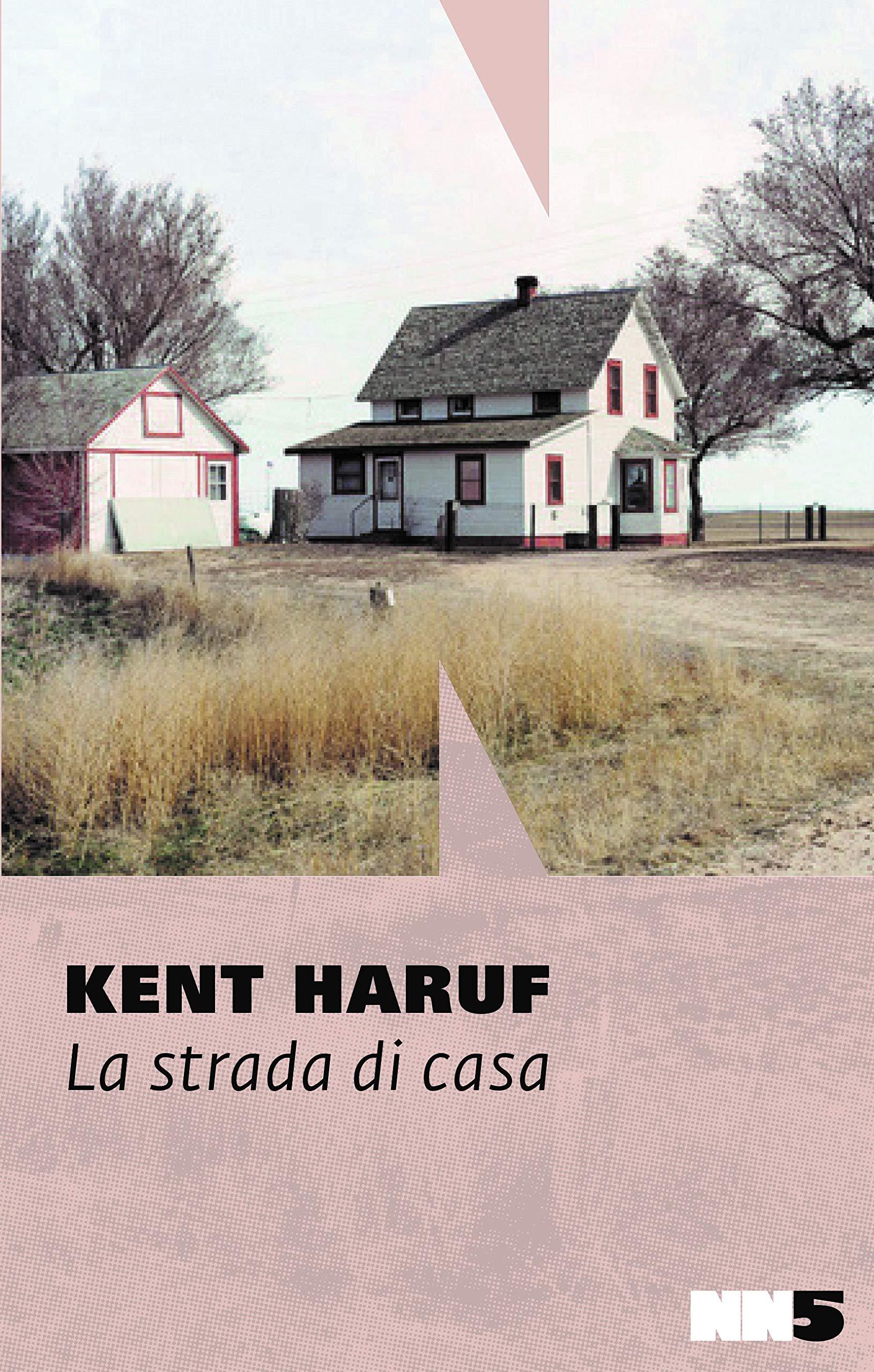 Kent Haruf – La Strada di Casa