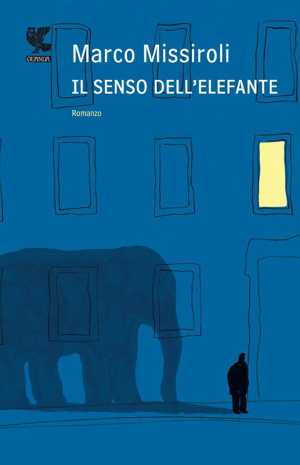 Marco Missiroli – Il Senso dell'Elefante