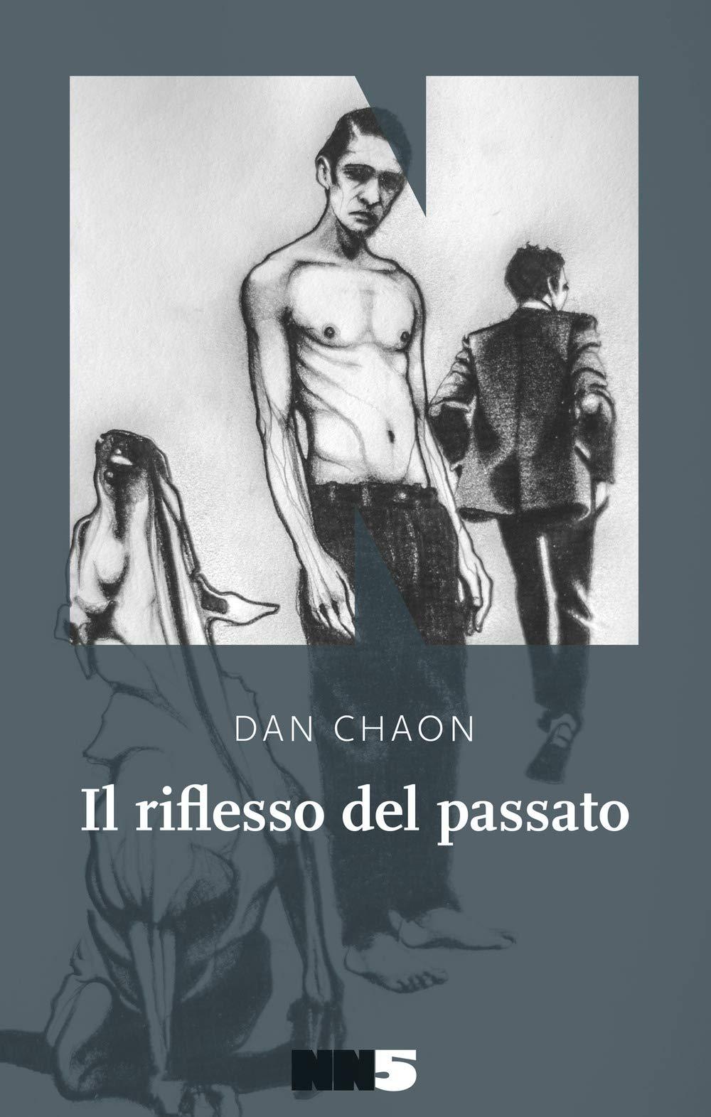 Dan Chaon – Il Riflesso del Passato
