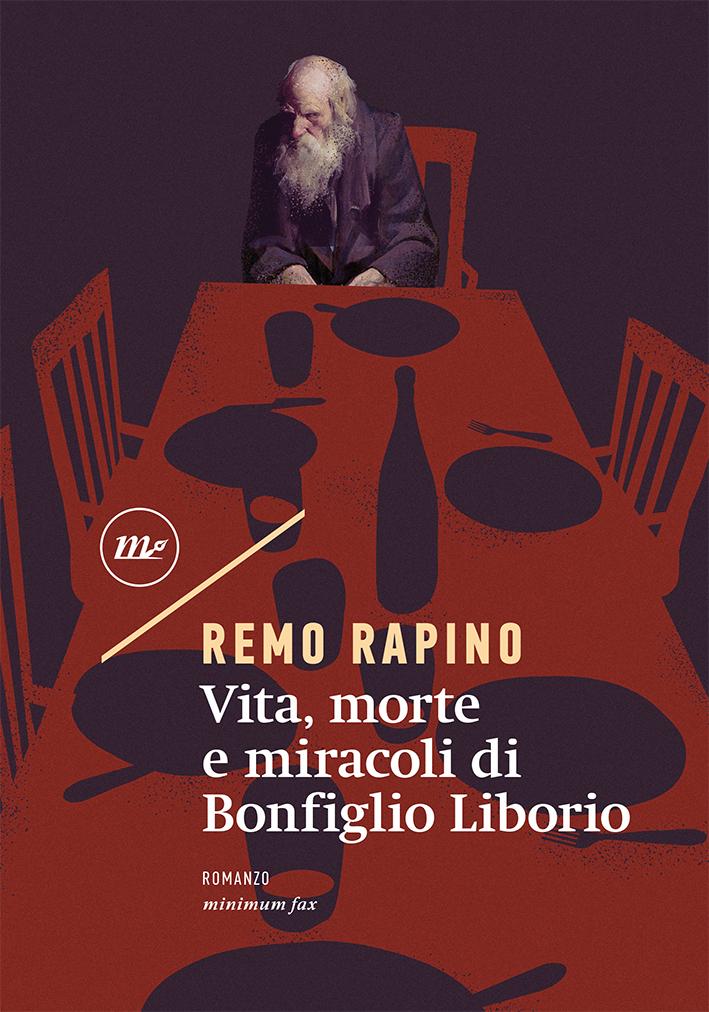 Remo Rapino – Vita, morte e miracoli di Bonfiglio Liborio