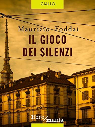 Maurizio Foddai – Il Gioco dei Silenzi