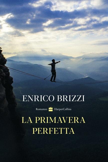 Enrico Brizzi – La Primavera Perfetta