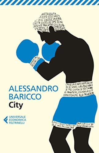 Alessandro Baricco – City