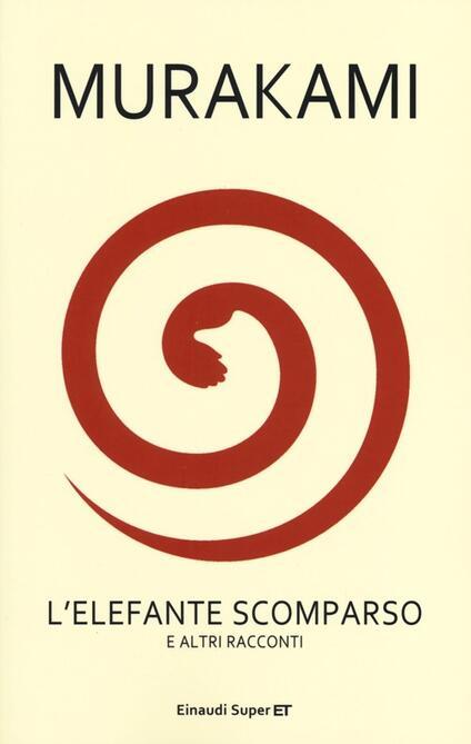 Haruki Murakami – L'Elefante Scomparso e Altri Racconti
